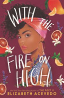 Book cover of With the fire on high