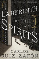 Book cover of The labyrinth of the spirits : a novel