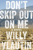 Book cover of Don't skip out on me : a novel