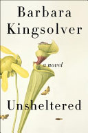 Book cover of Unsheltered : a novel
