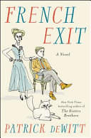 Book cover of French exit : a tragedy of manners