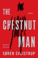Book cover of The chestnut man : a novel
