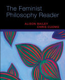 Book cover of The feminist philosophy reader