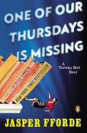 Book cover of One of our Thursdays is missing : a novel