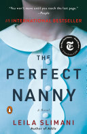 Book cover of The perfect nanny : a novel