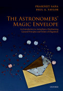 Book cover of The astronomers' magic envelope : an introduction to astrophysics emphasizing general principles and orders of magnitude