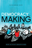 Book cover of Democracy in the making : how activist groups form