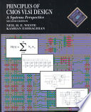 Principles of CMos VLSI Design - A Systems Perspective