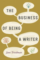 Book cover of The business of being a writer