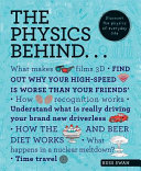 Book cover of The physics behind... : discover the physics of everyday life