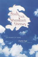 Book cover of Clouds thick, whereabouts unknown : poems by Zen monks of China