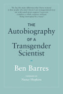 Book cover of The autobiography of a transgender scientist
