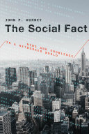 Book cover of The social fact : news and knowledge in a networked world