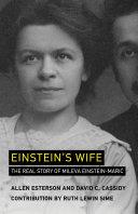 Book cover of Einstein's wife : the real story of Mileva Einstein-Marić