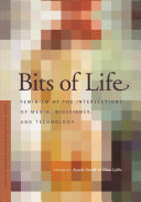 Book cover of Bits of life : feminism at the intersections of media, bioscience, and technology