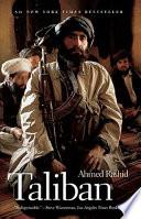 Taliban. Militant Islam, Oil & Fundamentalism in Central Asia