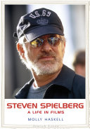 Book cover of Steven Spielberg : a life in films