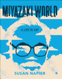 Book cover of Miyazakiworld : a life in art