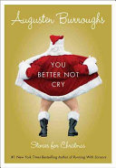 Book cover of You better not cry : stories for Christmas