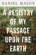 Book cover of A registry of my passage upon the earth : stories