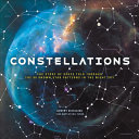 Book cover of Constellations : the story of space told through the 88 known star patterns in the night sky