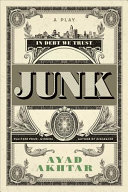 Book cover of Junk : a play