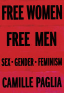Book cover of Free women, free men : sex, gender, feminism