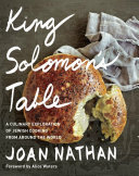 Book cover of King Solomon's table : a culinary exploration of Jewish cooking from around the world