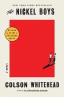Book cover of The nickel boys : a novel