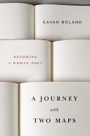 Book cover of A journey with two maps : becoming a woman poet