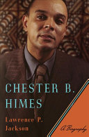 Book cover of Chester B. Himes : a biography