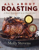 Book cover of All about roasting : a new approach to a classic art