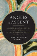 Book cover of Angles of ascent : a Norton anthology of contemporary African American poetry