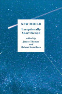 Book cover of New micro : exceptionally short fiction