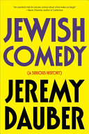 Book cover of Jewish comedy : a serious history