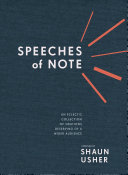 Book cover of Speeches of note : an eclectic collection of orations deserving of a wider audience