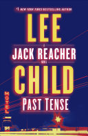 Book cover of Past tense : a Jack Reacher novel