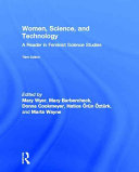 Book cover of Women, science, and technology : a reader in feminist science studies