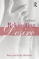 Book cover of Rekindling desire