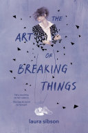 Book cover of The art of breaking things