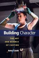 Book cover of Building character : the art and science of casting