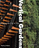 Book cover of Vertical gardens : bringing the city to life