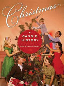 Book cover of Christmas : a candid history