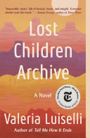 Book cover of Lost children archive : a novel