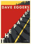 Book cover of The parade : a novel