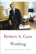 Book cover of Working : researching, interviewing, writing