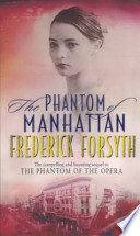 The Phantom of Manhattan, the compelling and hanting sequel to the phantom of the opera
