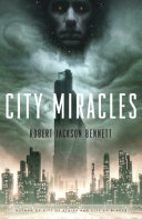 Book cover of City of miracles : a novel
