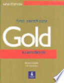 First Certificate Gold. New Edition. Coursebook