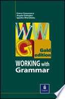 Working with grammar gold. Gold edition. Student's book. Per le Scuole superiori